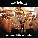 Motörhead No Sleep 'Till Hammersmith (2 CD Complete Edition) (Live)