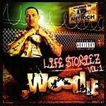 Woodie Life Storiez: Vol.1 (Parental Advisory)