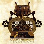 Deep Thinkers Necks Move