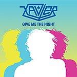 Xavier Give Me The Night (Freemasons Dub)