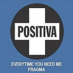 Fragma Everytime You Need Me (Radio Edit)
