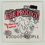 The Prodigy Voodoo People/Smack My Bitch Up