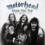 Motörhead Over The Top: The Rarities