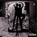 Fred Frith Allies: Music For Dance, Vol.2