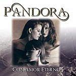 Pandora Con Amor Eterno