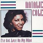 Natalie Cole I've Got Love On My Mind