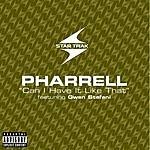 Pharrell Can I Have It Like That (Parental Advisory)