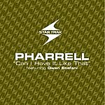 Pharrell Can I Have It Like That (Edited)