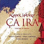 Roger Waters Ça Ira: There Is Hope (CD Version)
