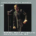 Jacques Brel Jacques Brel: En Public A L'Olympia 1961