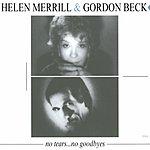 Helen Merrill No Tears... No Goodbyes