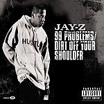 JAY Z 99 Problems/Dirt Off Your Shoulder (Parental Advisory) (2-Track ECD Single)