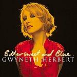 Gwyneth Herbert Bittersweet & Blue