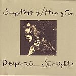 Slapp Happy Desperate Straights