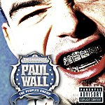 Paul Wall The People's Champ (Parental Advisory)