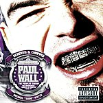 Paul Wall The People's Champ: Chopped And Screwed (Parental Advisory)
