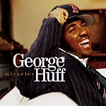 George Huff Only Love