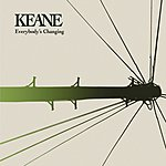 Keane Everybody's Changing