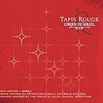 Cirque Du Soleil Solarium/Tapis Rouge