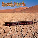 Smash Mouth All Star Smash Hits