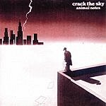 Crack The Sky Animal Notes