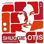 Shuggie Otis World Psychedelic Classics 2: Inspiration Information