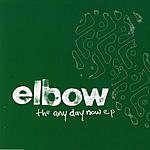 Elbow Any Day Now EP