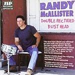 Randy McAllister Double Rectified Bust Head