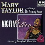Mary Taylor Victim Of Love