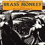Brass Monkey The Complete Brass Monkey