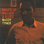 McCoy Tyner Nights Of Ballads & Blues
