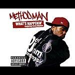 Method Man What's Happenin'
