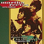 Martha Reeves & The Vandellas Dancing In The Street - The Greatest Hits