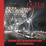 Queen Reaching Out/Tie Your Mother Down