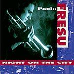 Paolo Fresu Night On The City