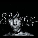PJ Harvey Shame