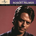 Robert Palmer The Universal Masters Collection