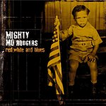 Mighty Mo Rodgers Red, White & Blues