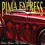 Pima Express Voice Upon The Wind