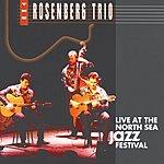 The Rosenberg Trio Live At The North Sea Jazz Festival