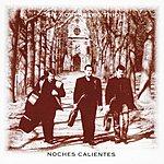 The Rosenberg Trio Noches Calientes