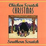 Southern Scratch Chicken Scratch Christmas