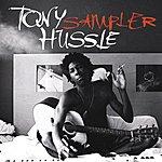 Tony Hussle Sampler