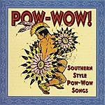 John Knifechief & Singers Pow-Wow!: Southern Style Pow-Wow Songs