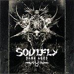 Soulfly Dark Ages (Parental Advisory)