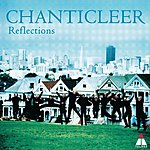 Chanticleer Reflections