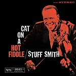 Stuff Smith Cat On A Hot Fiddle