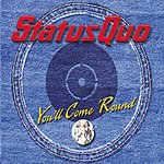 Status Quo You'll Come 'Round