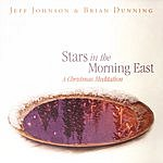 Jeff Johnson Stars In The Morning East: A Christmas Meditation