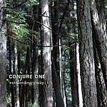 Conjure One Extraordinary Way (Single)